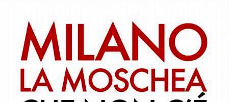 Milano, la moschea che non c'è